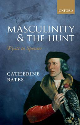 Masculinity and the Hunt PDF