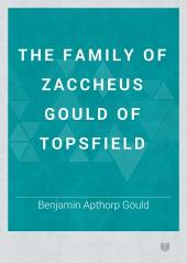 The Family of Zaccheus Gould of Topsfield