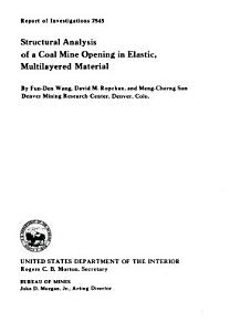 Structural Analysis of a Coal Mine Opening in Elastic Multilayered Material PDF