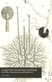 Vergleichende Morphologie und Biologie der Pilze, Mycetozoen, und Bacterien