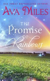The Promise of Rainbows: (Dare River: Book 4)