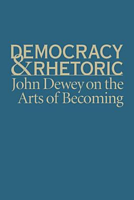 Democracy and Rhetoric PDF