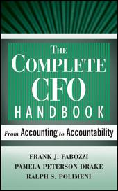 The Complete CFO Handbook: From Accounting to Accountability, Edition 4
