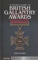 A Pocket Guide to British Gallantry Awards
