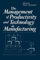 The Management of Productivity and Technology in Manufacturing PDF