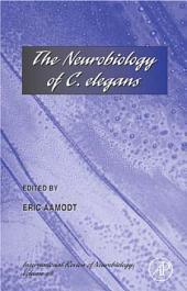The Neurobiology of C. elegans