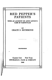 Red Pepper's Patients: With an Account of Anne Linton's Case in Particular