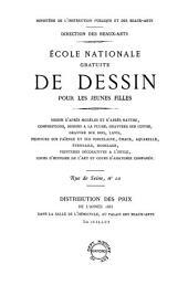 École nationale gratuite de dessin pour les jeunes filles [...]: distribution des prix de l'année 1885, dans la Salle de l'Hémicycle, au Palais des Beaux-arts
