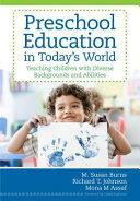 Preschool Education In Today S World Book PDF