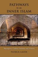 Pathways to an Inner Islam