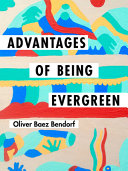 Advantages of Being Evergreen
