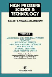 Molecular and Chemical Physics, Chemistry, Biological Effects, Geo and Planetary Sciences, New Resources, Dynamic Pressures, High Pressure Safety: Proceedings of the VIIth International AIRAPT Conference (Organised Jointly with the EHPRG), Le Creusot, France, July 30 - August 3, 1979