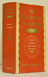 The Statesman's Year-Book: Statistical and Historical Annual of the States of the World for the Year 1961, Edition 98