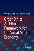 Order Ethics  An Ethical Framework for the Social Market Economy PDF