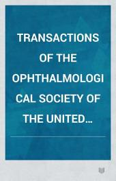 Transactions of the Ophthalmological Society of the United Kingdom