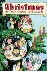 Christmas - Its Carols, Customs & Legends
