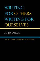 Writing For Others Writing For Ourselves Book PDF
