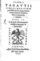 De purgantibus medicamentis ... libri 2