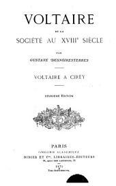 Voltaire et la société au XVIIIe siècle: Voltaire à Cirey
