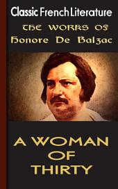 A Woman of Thirty: Works of Balzac