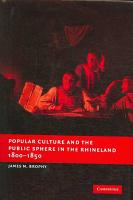 Popular Culture and the Public Sphere in the Rhineland  1800 1850 PDF