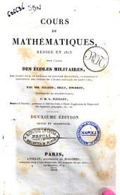 Cours de mathematiques, rédigé en 1813 pour l'usage des écoles militares par Allaize, Billy, Boudrot et L. Puissant