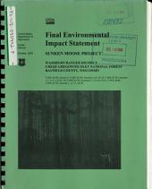Chequamegon/Nicolet National Forest (N.F.), Sunken Moose Project: Environmental Impact Statement