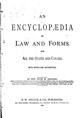 An Encyclopaedia of Law and Forms for All the States and Canada PDF