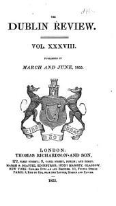The Dublin Review: Volume 38