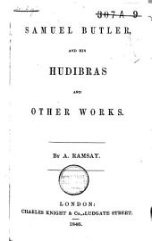 Samuel Butler and His Hudibras, and Other Works