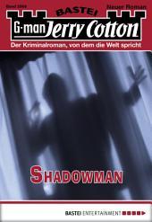 Jerry Cotton - Folge 2866: Shadowman