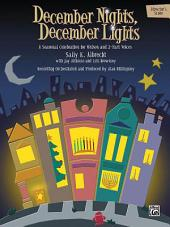 December Nights, December Lights: A Seasonal Celebration for Unison and 2-Part Voices