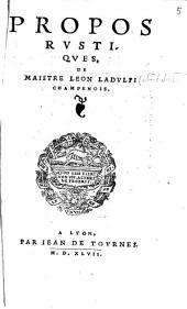 Propos rustiques de maistre Leon Laduli Champenois