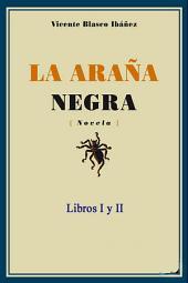 La araña negra - Libros I y II