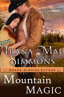 Mountain Magic  Daring Western Hearts Series  Book 3  PDF