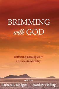 Brimming with God Book