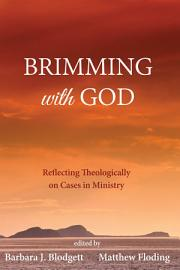 Brimming With God