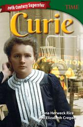 20th Century Superstar: Curie