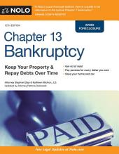 Chapter 13 Bankruptcy: Keep Your Property & Repay Debts Over Time, Edition 12