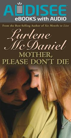 Mother  Please Don t Die PDF