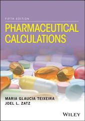 Pharmaceutical Calculations: Edition 5