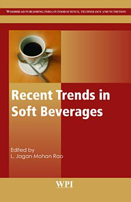 Recent Trends in Soft Beverages