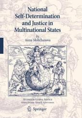 National Self-Determination and Justice in Multinational States