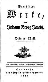 Sämtliche Werke: Dritter Theil, Band 106