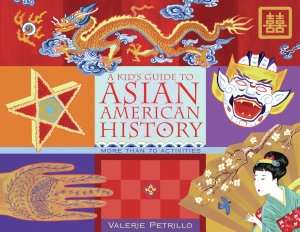 A Kid s Guide to Asian American History
