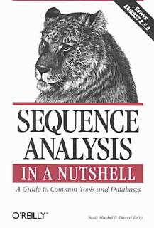 Sequence Analysis in a Nutshell  A Guide to Tools Book