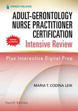 Adult Gerontology Nurse Practitioner Certification Intensive Review  Fourth Edition PDF