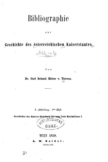 Bibliographie zur Geschichte des   sterreichischen Kaiserstaates  Geschichte des Hauses Habsburg bis zum Tode Maximilians I PDF