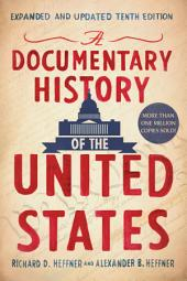 A Documentary History of the United States: Expanded and Updated Ninth Edition