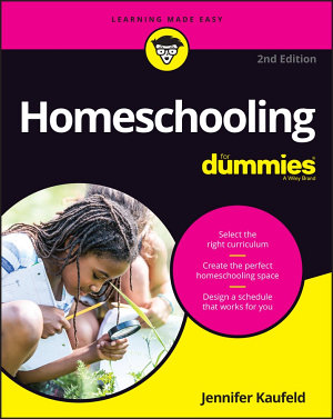 Homeschooling For Dummies PDF
